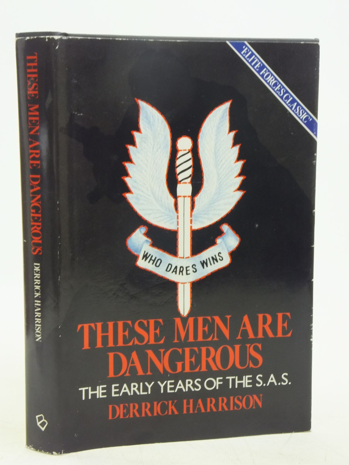 Photo of THESE MEN ARE DANGEROUS: THE SPECIAL AIR SERVICE AT WAR written by Harrison, D.I. published by Blandford Press (STOCK CODE: 1607635)  for sale by Stella & Rose's Books