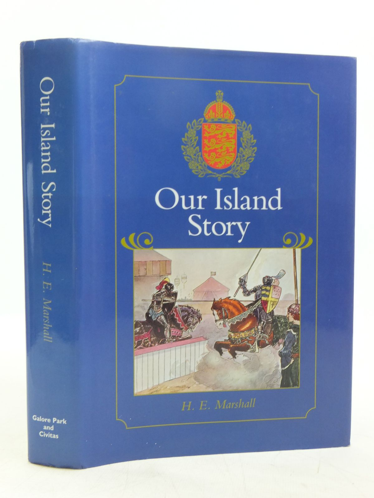 Photo of OUR ISLAND STORY written by Marshall, H.E. illustrated by Forrest, A.S. published by Galore Park Publishing Ltd, Civitas (STOCK CODE: 1607665)  for sale by Stella & Rose's Books