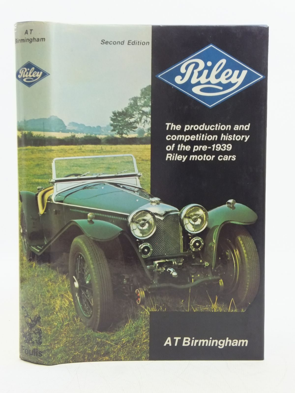 Photo of RILEY THE PRODUCTION AND COMPETITION HISTORY OF THE PRE-1939 RILEY MOTOR CARS. written by Birmingham, A.T. published by G.T. Foulis & Co. Ltd. (STOCK CODE: 1607678)  for sale by Stella & Rose's Books