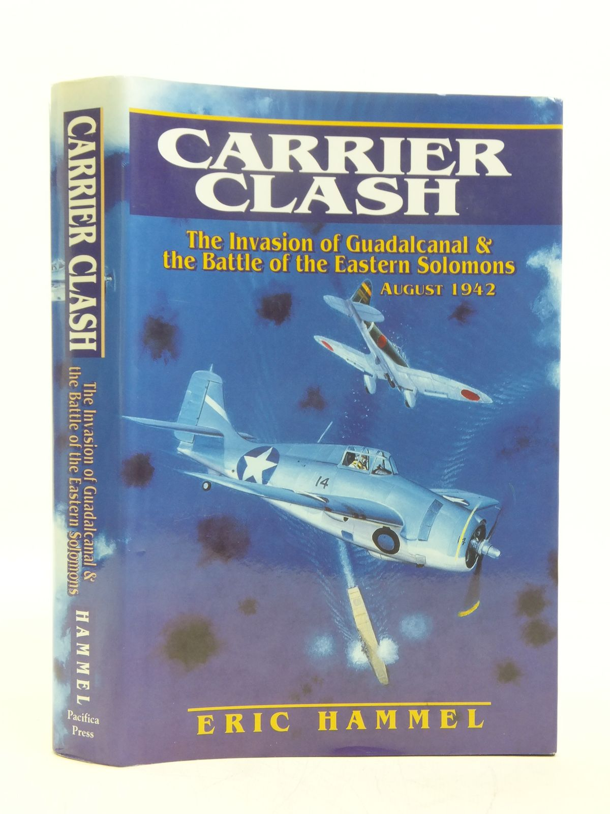 Photo of CARRIER CLASH written by Hammel, Eric published by Pacifica Press (STOCK CODE: 1607693)  for sale by Stella & Rose's Books