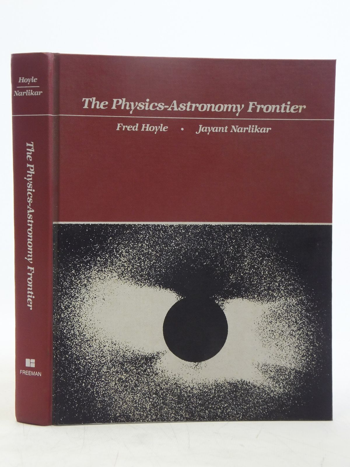 Photo of THE PHYSICS-ASTRONOMY FRONTIER written by Hoyle, Fred<br />Narlikar, Jayant published by W.H. Freeman and Company (STOCK CODE: 1607726)  for sale by Stella & Rose's Books