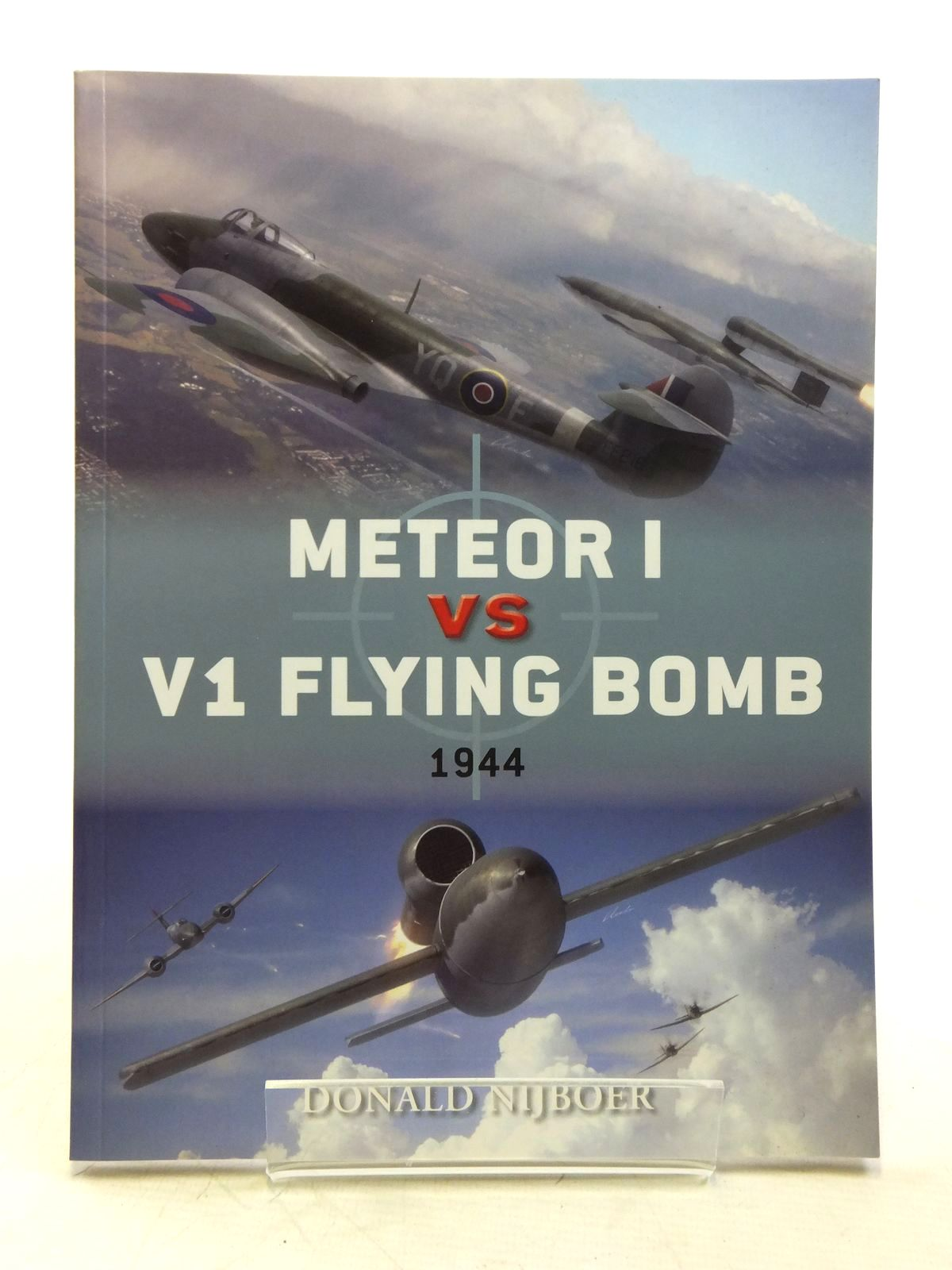 Photo of METEOR I VS V1 FLYING BOMB 1944 written by Nijboer, Donald published by Osprey Publishing (STOCK CODE: 1607762)  for sale by Stella & Rose's Books