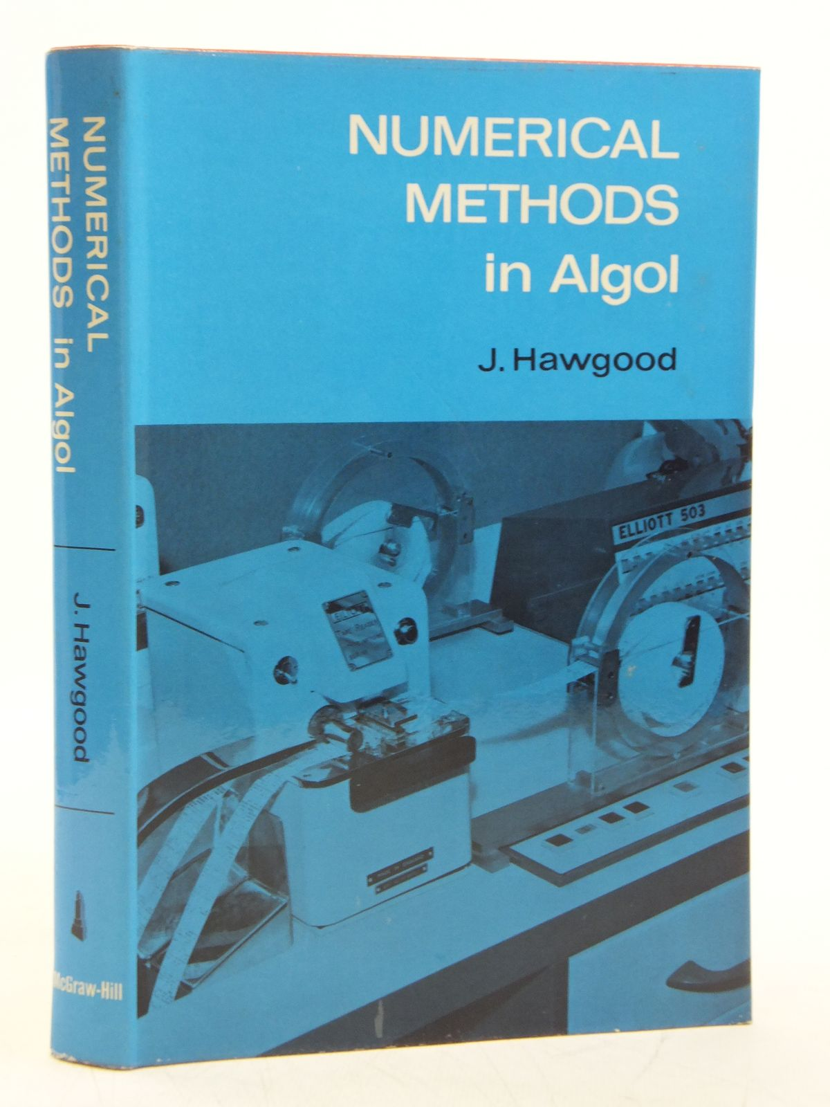 Photo of NUMERICAL METHODS IN ALGOL written by Hawgood, John published by Mcgraw-Hill Publishing Company Ltd. (STOCK CODE: 1607789)  for sale by Stella & Rose's Books