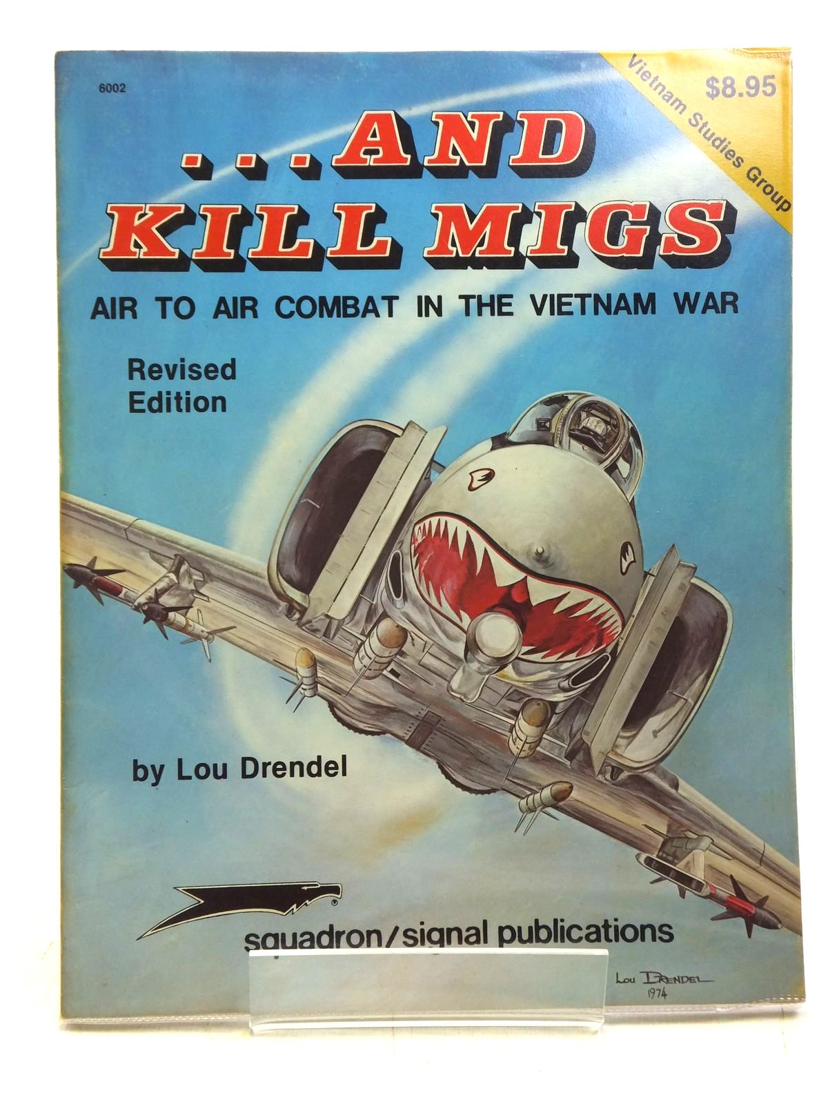 Photo of ... AND KILL MIGS written by Drendel, Lou published by Squadron Signal Publications (STOCK CODE: 1607842)  for sale by Stella & Rose's Books