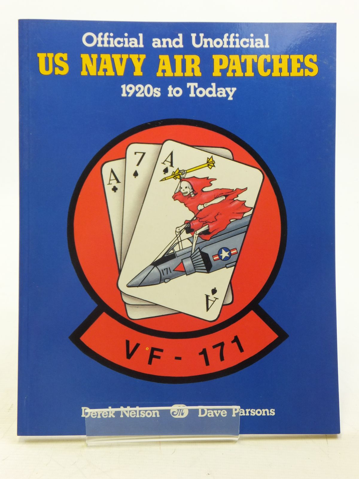 Photo of OFFICIAL AND UNOFFICIAL US NAVY AIR PATCHES 1920S TO TODAY written by Nelson, Derek<br />Parsons, Dave published by Motorbooks International (STOCK CODE: 1607847)  for sale by Stella & Rose's Books