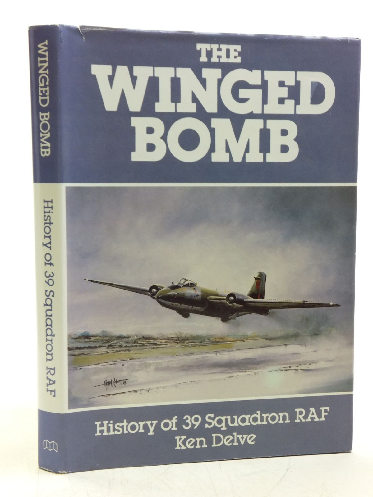 Photo of THE WINGED BOMB HISTORY OF 39 SQUADRON RAF written by Delve, Ken published by Midland Counties Publications (STOCK CODE: 1607876)  for sale by Stella & Rose's Books