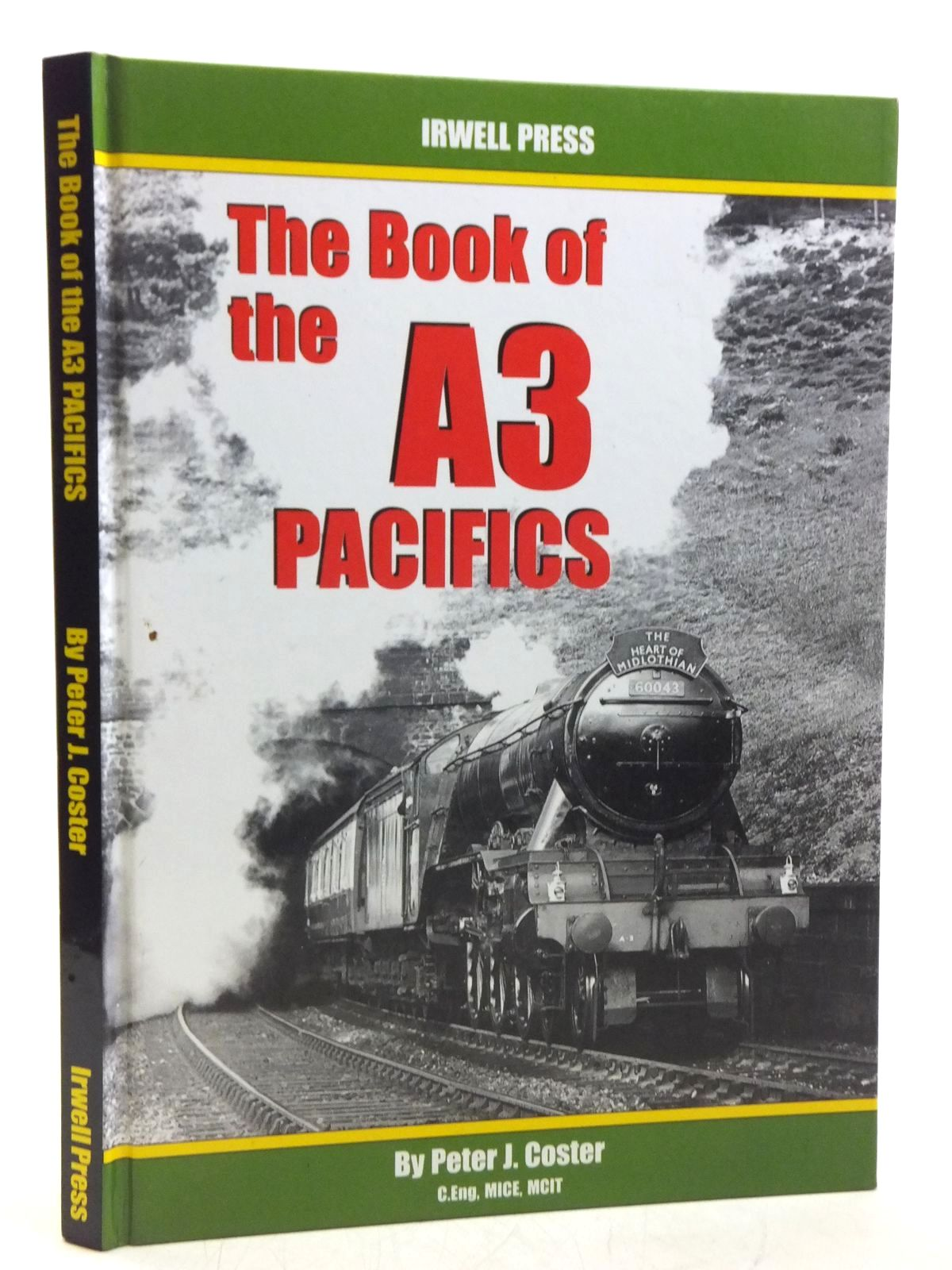 Photo of THE BOOK OF THE A3 PACIFICS written by Coster, Peter published by Irwell Press (STOCK CODE: 1607882)  for sale by Stella & Rose's Books