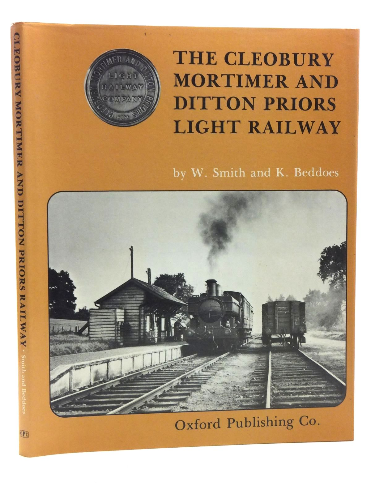 Photo of THE CLEOBURY MORTIMER AND DITTON PRIORS LIGHT RAILWAY