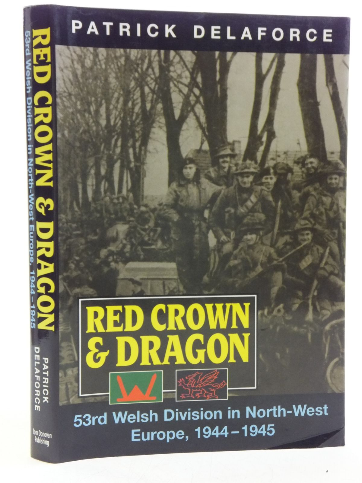 Photo of RED CROWN AND DRAGON written by Delaforce, Patrick published by Tom Donovan (STOCK CODE: 1607914)  for sale by Stella & Rose's Books