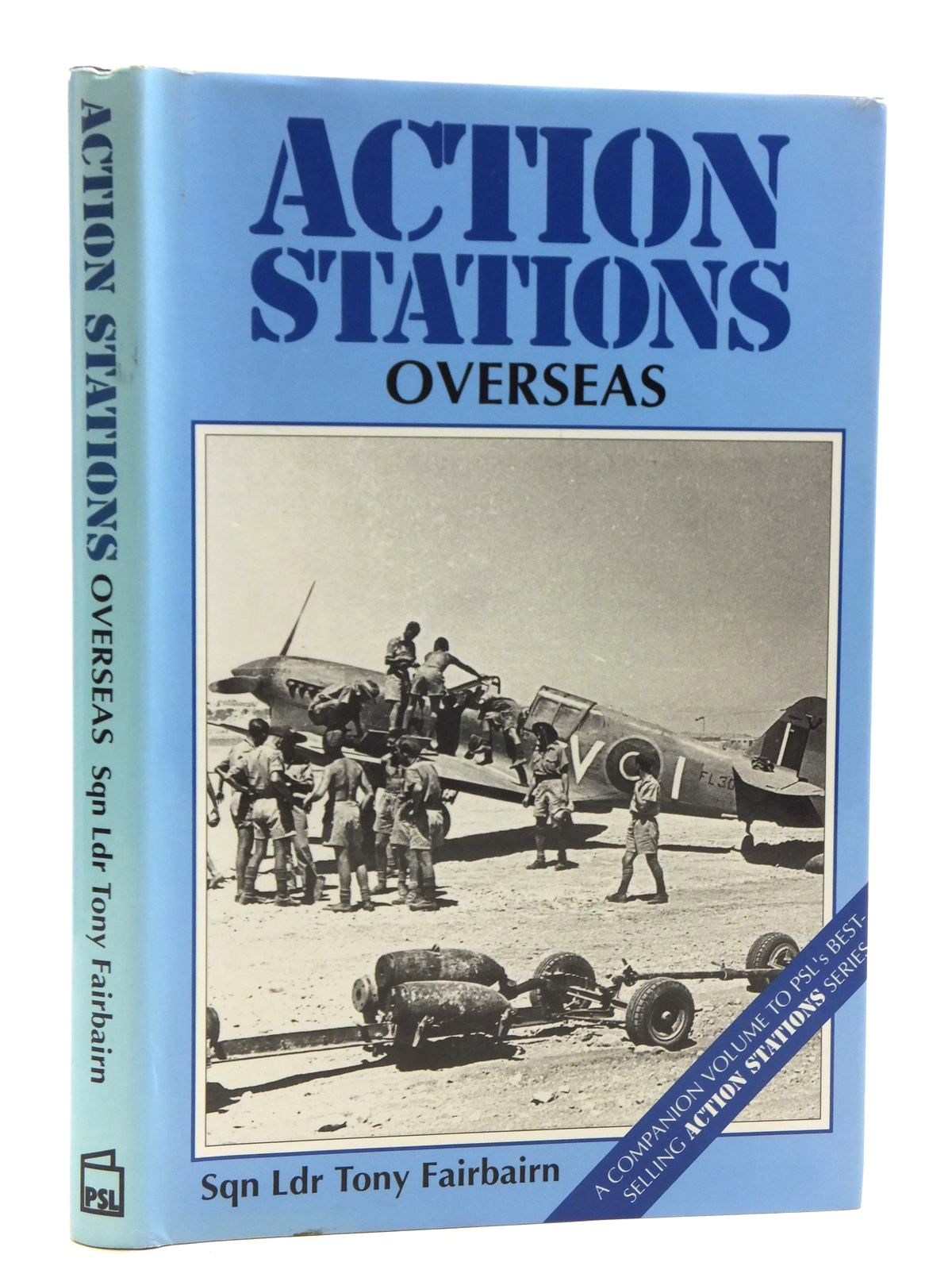 Photo of ACTION STATIONS OVERSEAS written by Fairbairn, Tony published by Patrick Stephens (STOCK CODE: 1607916)  for sale by Stella & Rose's Books