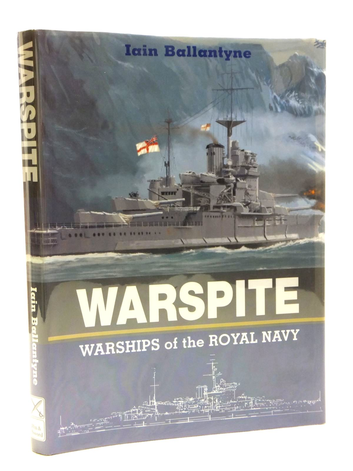 Photo of WARSPITE WARSHIPS OF THE ROYAL NAVY written by Ballantyne, Iain illustrated by Andrews, Dennis C. published by Leo Cooper (STOCK CODE: 1607983)  for sale by Stella & Rose's Books