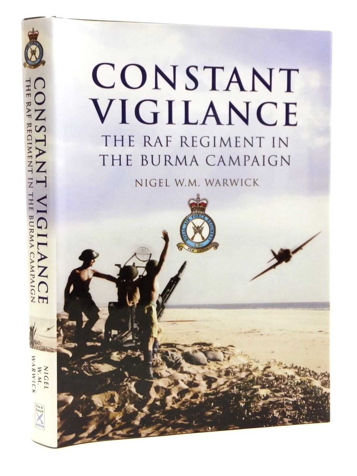 Photo of CONSTANT VIGILANCE written by Warwick, Nigel W.M. published by Pen & Sword Aviation (STOCK CODE: 1607986)  for sale by Stella & Rose's Books