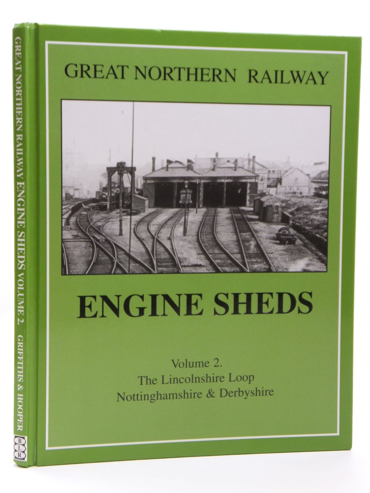 Photo of GREAT NORTHERN RAILWAY ENGINE SHEDS VOLUME 2 written by Giffiths, Roger<br />Hooper, John published by Book Law Publications, Railbus Publications (STOCK CODE: 1607995)  for sale by Stella & Rose's Books