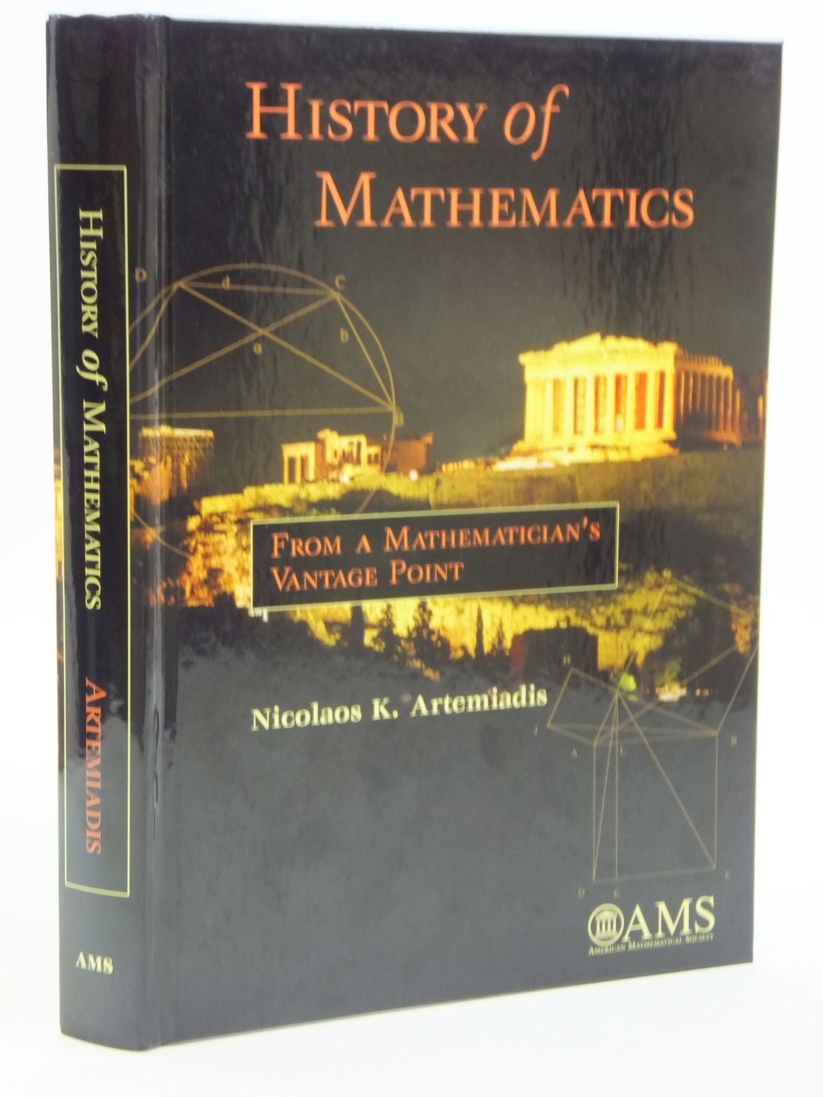 Photo of HISTORY OF MATHEMATICS FROM A MATHEMATICIAN'S VANTAGE POINT written by Artemiadis, Nicolaos K. published by American Mathematical Society (STOCK CODE: 1608056)  for sale by Stella & Rose's Books