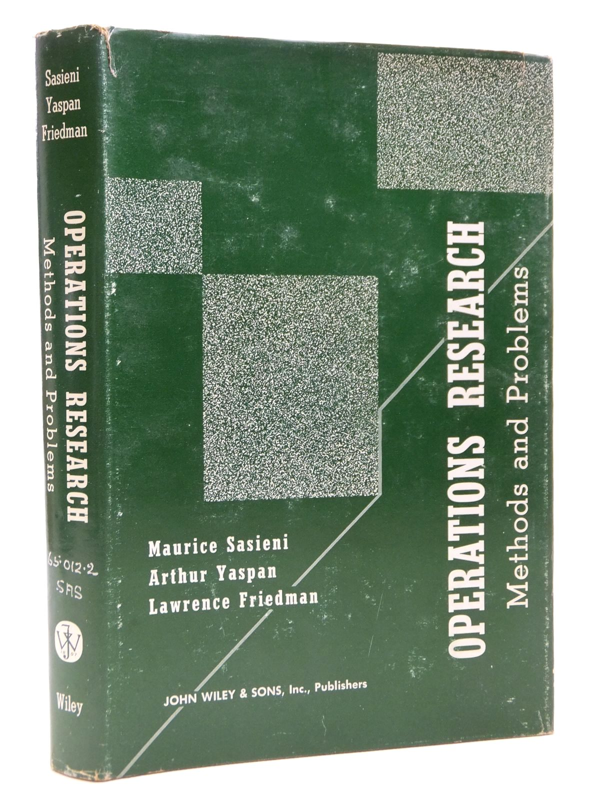 Photo of OPERATIONS RESEARCH METHODS AND PROBLEMS written by Sasieni, Maurice<br />Yaspan, Arthur<br />Friedman, Lawrence published by John Wiley & Sons (STOCK CODE: 1608114)  for sale by Stella & Rose's Books