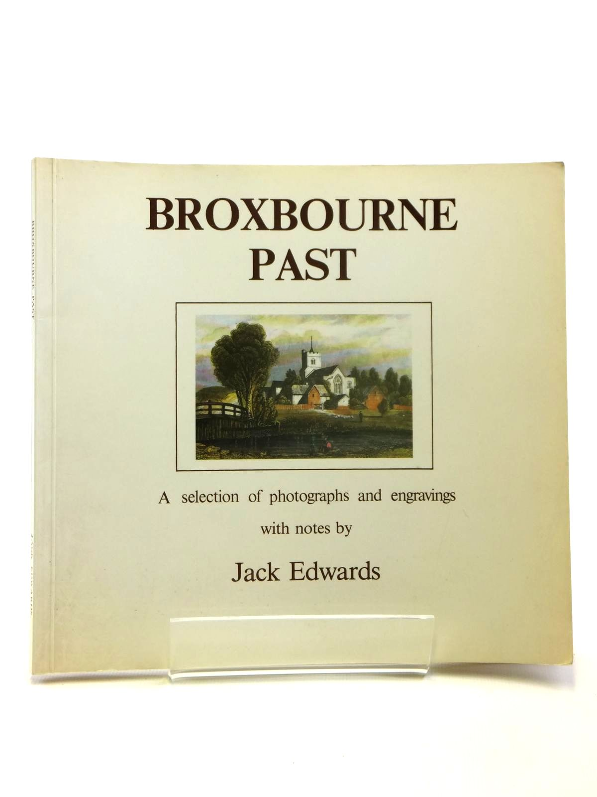 Photo of BROXBOURNE PAST written by Edwards, Jack published by Broxbourne Press (printers) Limited (STOCK CODE: 1608127)  for sale by Stella & Rose's Books