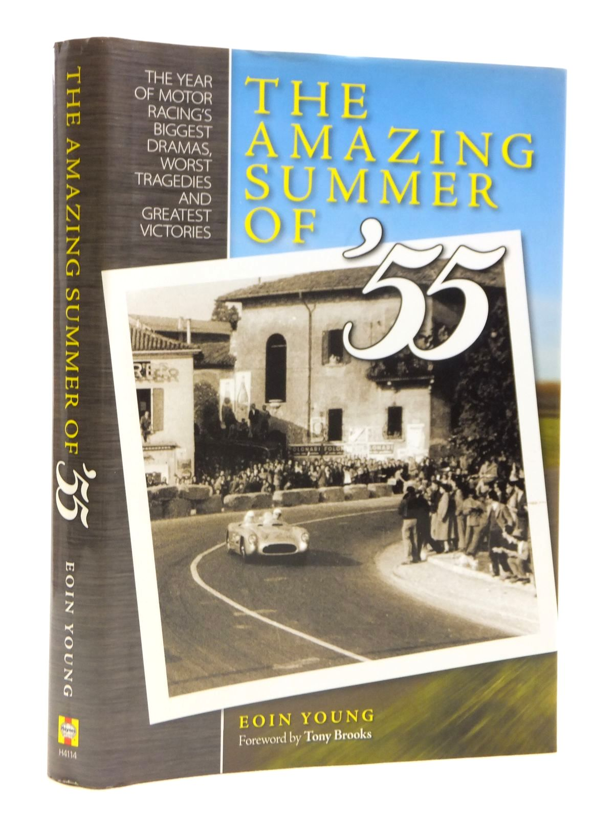 Photo of THE AMAZING SUMMER OF '55: THE YEAR OF MOTOR RACING'S BIGGEST DRAMAS, WORST TRAGEDIES AND GREATEST VICTORIES written by Young, Eoin published by Haynes Publishing Group (STOCK CODE: 1608133)  for sale by Stella & Rose's Books