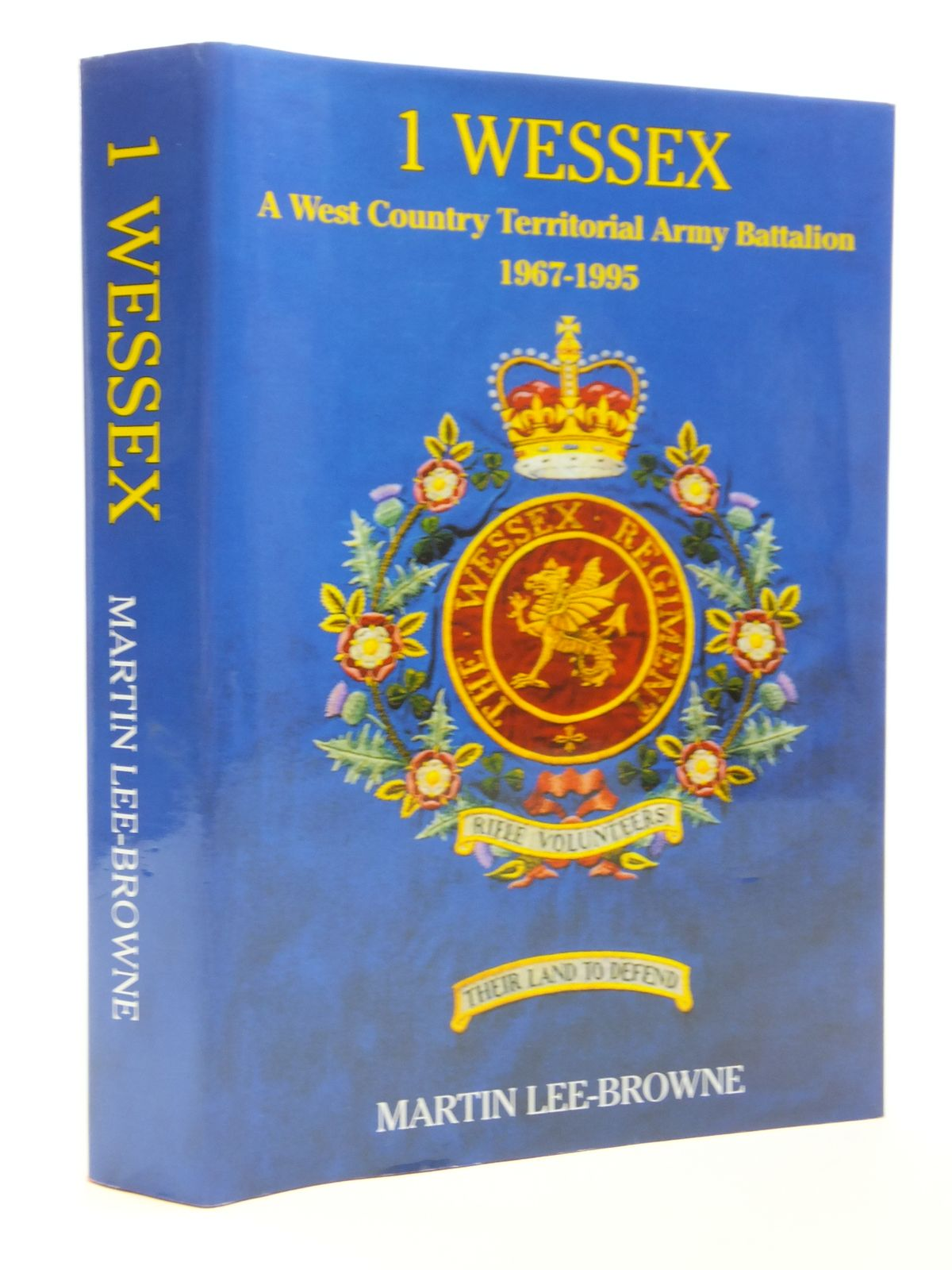 Photo of 1 WESSEX A WEST COUNTRY TERRITORIAL ARMY BATTALION 1967-1995 written by Lee-Browne, Martin published by Chester House Press (STOCK CODE: 1608145)  for sale by Stella & Rose's Books