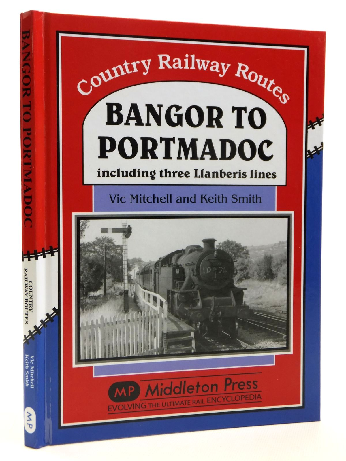 Photo of BANGOR TO PORTMADOC INCLUDING THREE LLANBERIS LINES written by Mitchell, Vic<br />Smith, Keith published by Middleton Press (STOCK CODE: 1608171)  for sale by Stella & Rose's Books