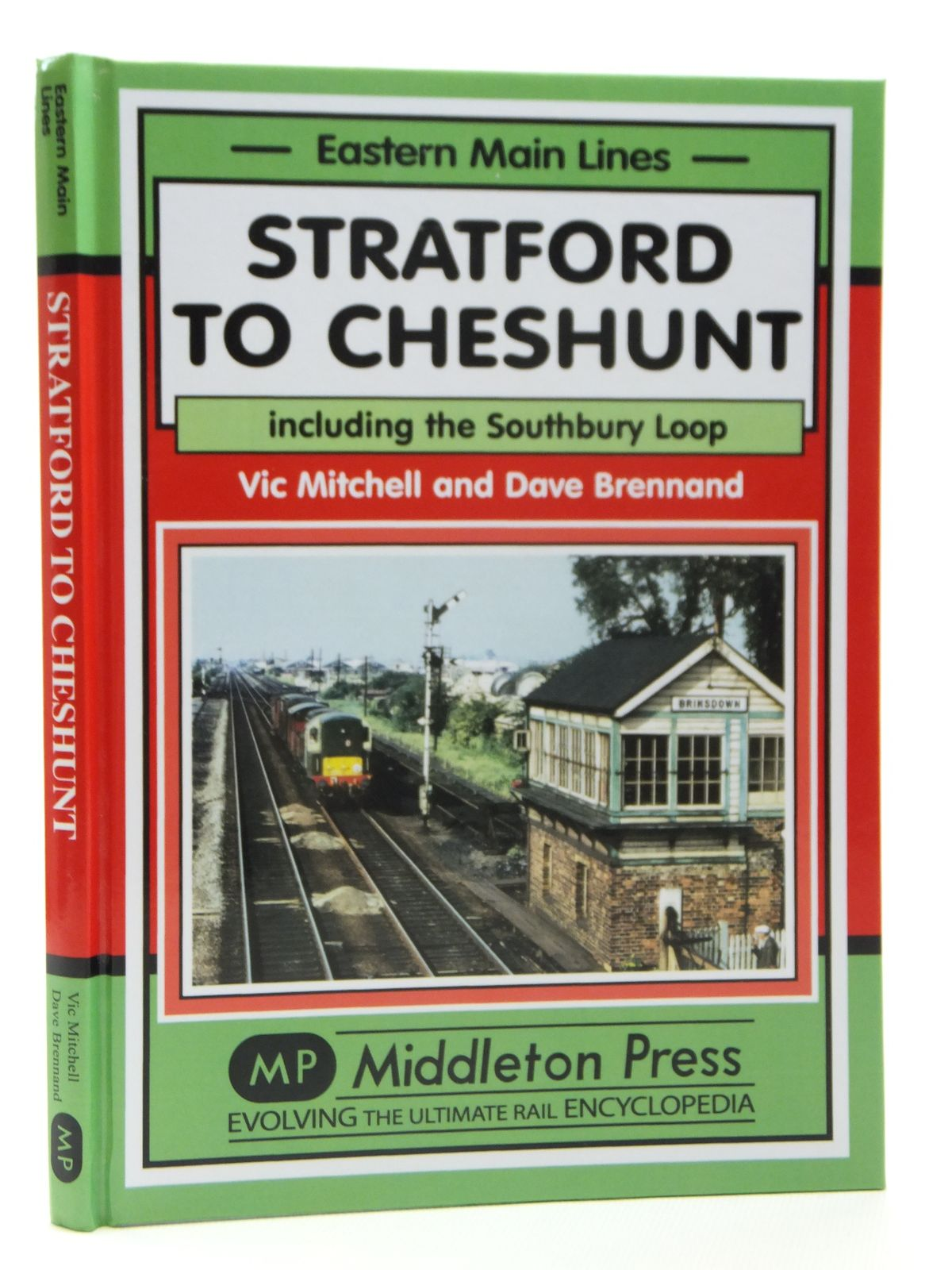Photo of STRATFORD TO CHESHUNT INCLUDING THE SOUTHBURY LOOP (EASTERN MAIN LINES) written by Mitchell, Vic<br />Brennand, Dave published by Middleton Press (STOCK CODE: 1608178)  for sale by Stella & Rose's Books
