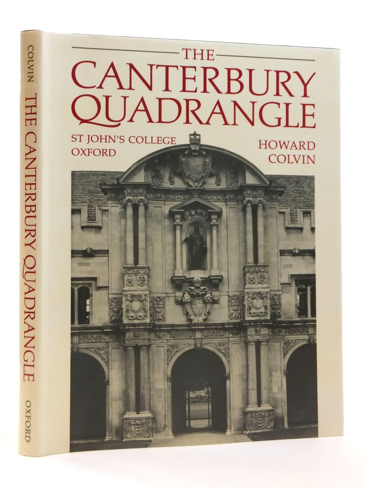 Photo of THE CANTERBURY QUADRANGLE ST JOHN'S COLLEGE OXFORD written by Colvin, Howard published by Oxford University Press (STOCK CODE: 1608217)  for sale by Stella & Rose's Books