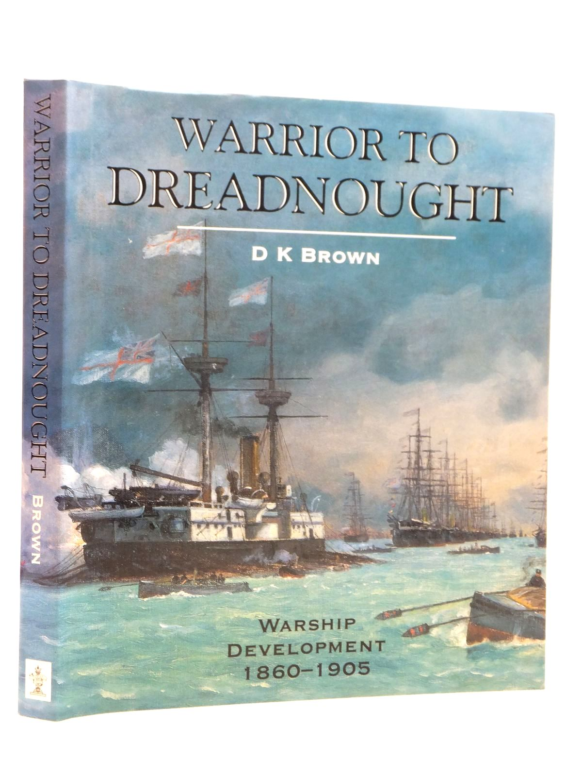 Photo of WARRIOR TO DREADNOUGHT written by Brown, David K. published by Caxton Editions (STOCK CODE: 1608229)  for sale by Stella & Rose's Books