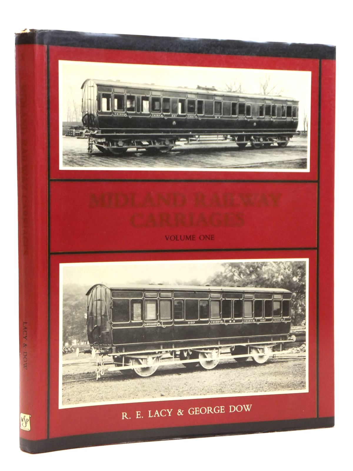 Photo of MIDLAND RAILWAY CARRIAGES VOLUME ONE written by Lacy, R.E.<br />Dow, George published by Wild Swan Publications (STOCK CODE: 1608230)  for sale by Stella & Rose's Books