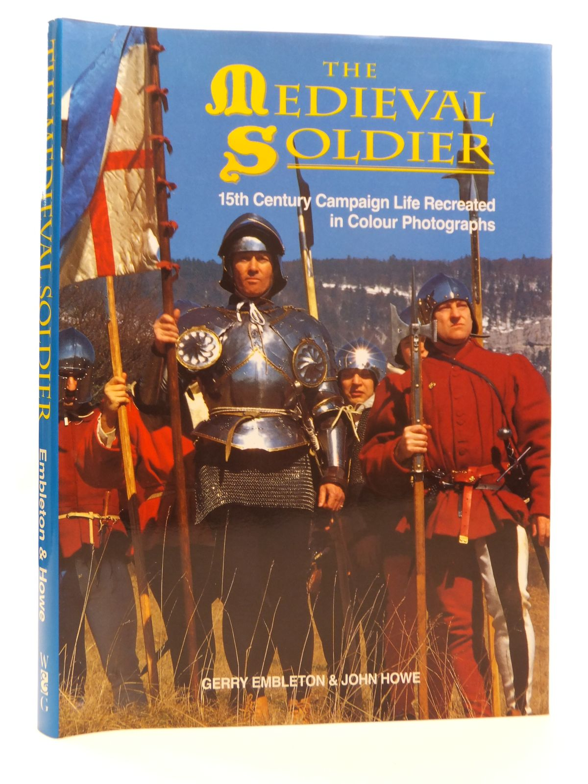 Photo of THE MEDIEVAL SOLDIER written by Embleton, Gerry<br />Howell, John published by Windrow & Greene (STOCK CODE: 1608232)  for sale by Stella & Rose's Books