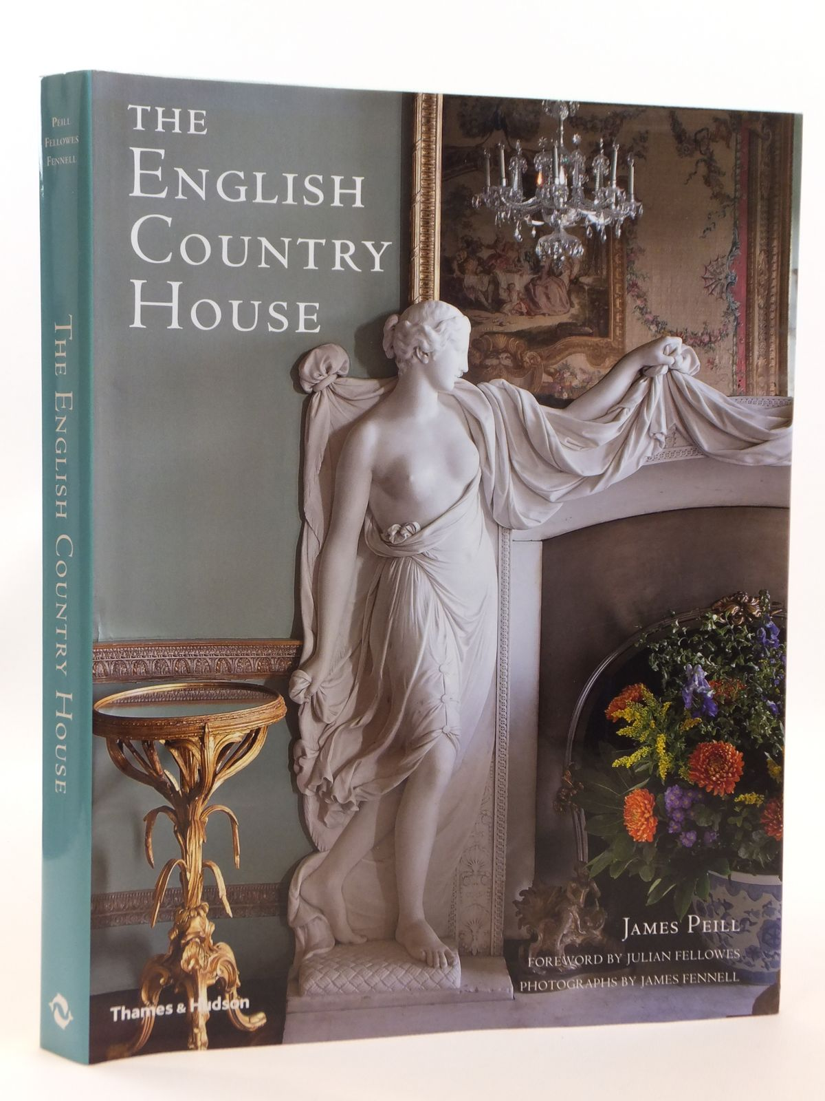 Photo of THE ENGLISH COUNTRY HOUSE written by Peill, James published by Thames and Hudson (STOCK CODE: 1608237)  for sale by Stella & Rose's Books