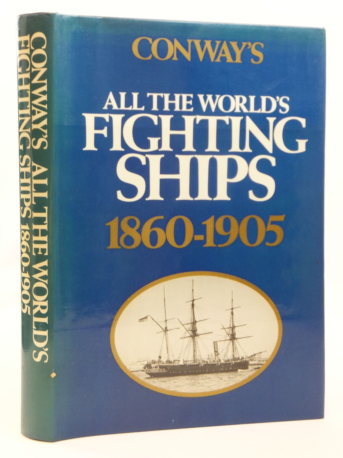 Photo of CONWAY'S ALL THE WORLD'S FIGHTING SHIPS 1860-1905 written by Gardiner, Robert<br />Chesneau, Roger<br />Kolesnik, Eugene M.<br />et al, published by Conway Maritime Press (STOCK CODE: 1608239)  for sale by Stella & Rose's Books