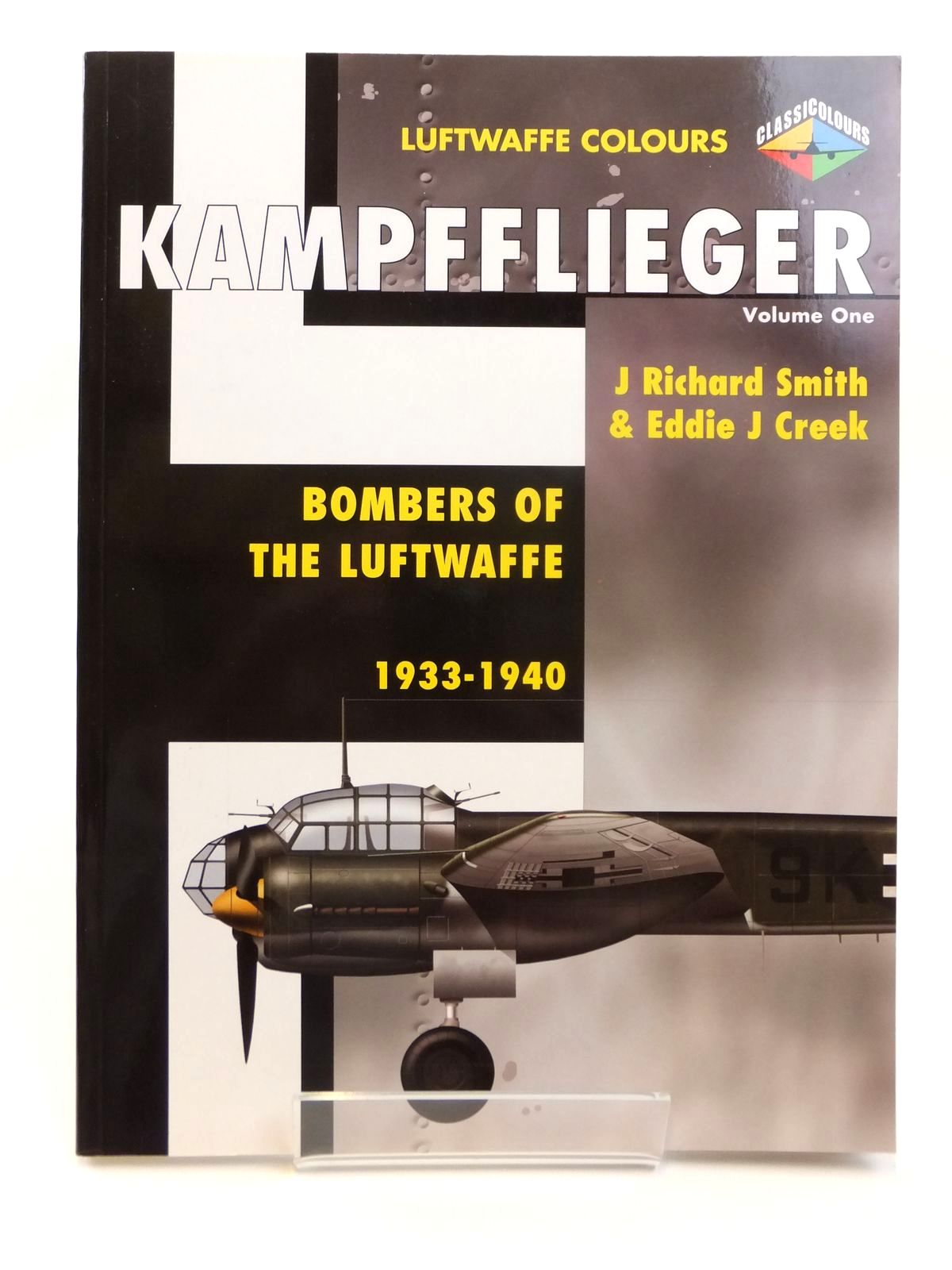 Photo of KAMPFFLIGER VOLUME ONE BOMBERS OF THE LUFTWAFFE 1933-1940 written by Smith, J. Richard<br />Creek, E.J. published by Classic Publications (STOCK CODE: 1608244)  for sale by Stella & Rose's Books
