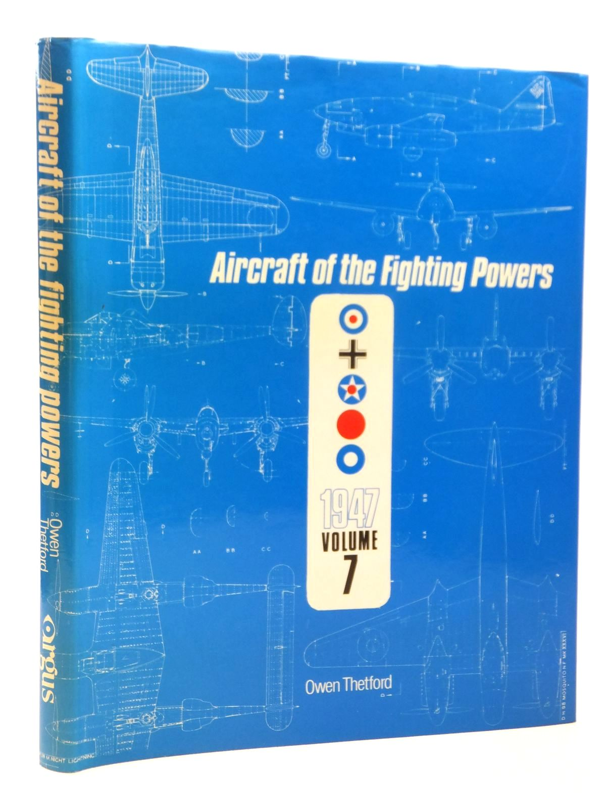 Photo of AIRCRAFT OF THE FIGHTING POWERS VOL VII written by Thetford, Owen G. published by Argus Books (STOCK CODE: 1608246)  for sale by Stella & Rose's Books
