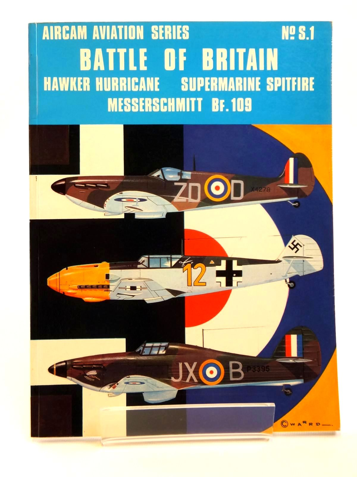 Photo of BATTLE OF BRITAIN: HAWKER HURRICANE, SUPERMARINE SPITFIRE, MESSERSCHMITT BF. 109 written by Shores, Christopher F. published by Osprey Publications Ltd (STOCK CODE: 1608253)  for sale by Stella & Rose's Books