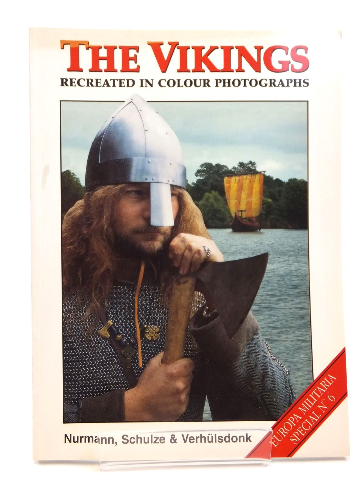 Photo of THE VIKINGS RECREATED IN COLOUR PHOTOGRAPHS written by Nurmann, Britta<br />Schulze, Carl<br />Verhulsdonk, Torsten published by Windrow & Greene (STOCK CODE: 1608259)  for sale by Stella & Rose's Books