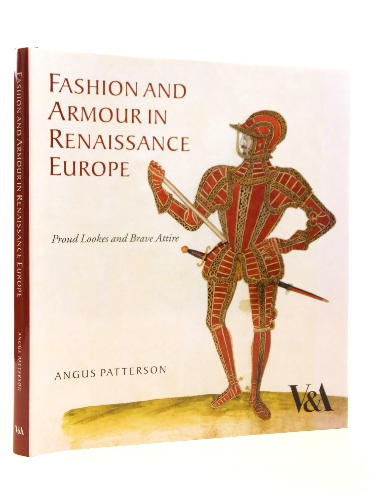 Photo of FASHION AND ARMOUR IN RENAISSANCE EUROPE written by Patterson, Angus published by V&A Publications (STOCK CODE: 1608274)  for sale by Stella & Rose's Books