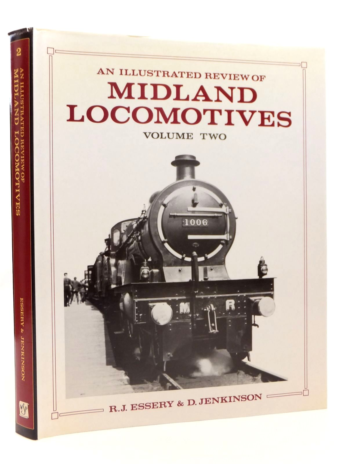 Photo of AN ILLUSTRATED REVIEW OF MIDLAND LOCOMOTIVES FROM 1883: VOLUME TWO PASSENGER TENDER CLASSES written by Essery, R.J.<br />Jenkinson, D. published by Wild Swan Publications (STOCK CODE: 1608281)  for sale by Stella & Rose's Books