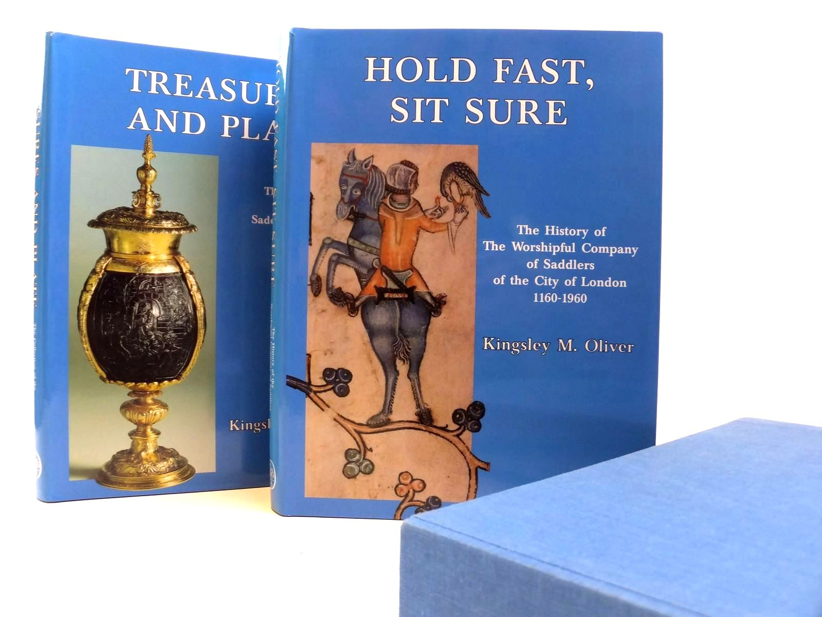 Photo of THE SADDLERS' COMPANY: HOLD FAST AND SIT SURE / TREASURES AND PLATE (2 VOLUMES) written by Oliver, Kingsley M. published by Phillimore (STOCK CODE: 1608302)  for sale by Stella & Rose's Books