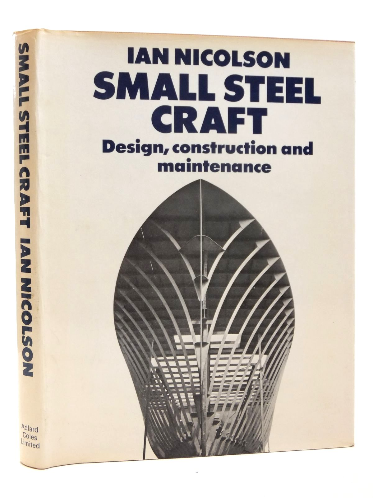 Photo of SMALL STEEL CRAFT written by Nicolson, Ian published by Adlard Coles (STOCK CODE: 1608304)  for sale by Stella & Rose's Books