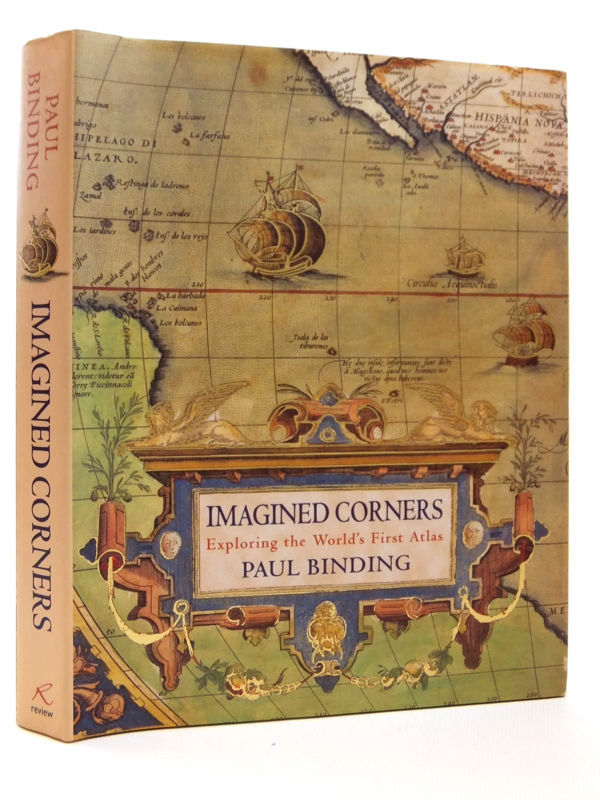 Photo of IMAGINED CORNERS EXPLORING THE WORLD'S FIRST ATLAS written by Binding, Paul published by Review (STOCK CODE: 1608306)  for sale by Stella & Rose's Books