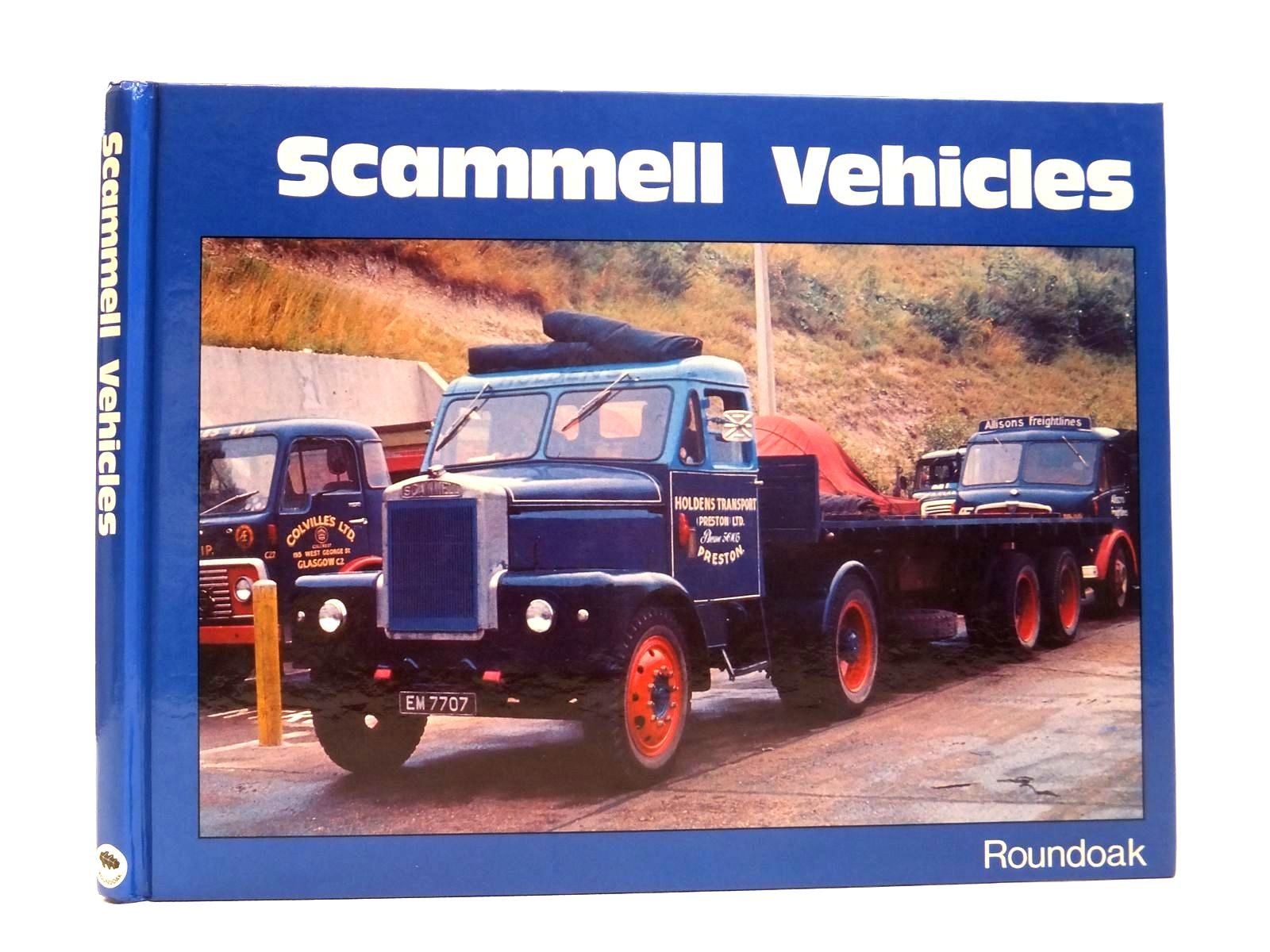 Photo of SCAMMELL VEHICLES written by Vanderveen, Bart H. published by Roundoak Publishing (STOCK CODE: 1608308)  for sale by Stella & Rose's Books