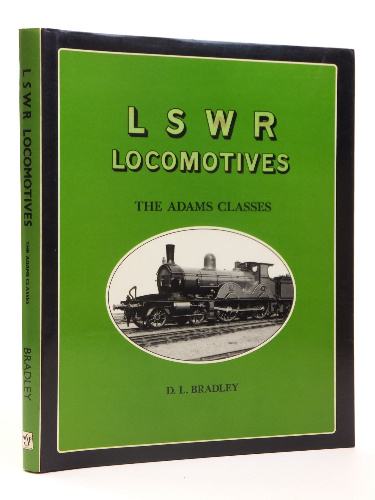 Photo of AN ILLUSTRATED HISTORY OF LSWR LOCOMOTIVES THE ADAMS CLASSES written by Bradley, D.L. published by Wild Swan Publications (STOCK CODE: 1608318)  for sale by Stella & Rose's Books