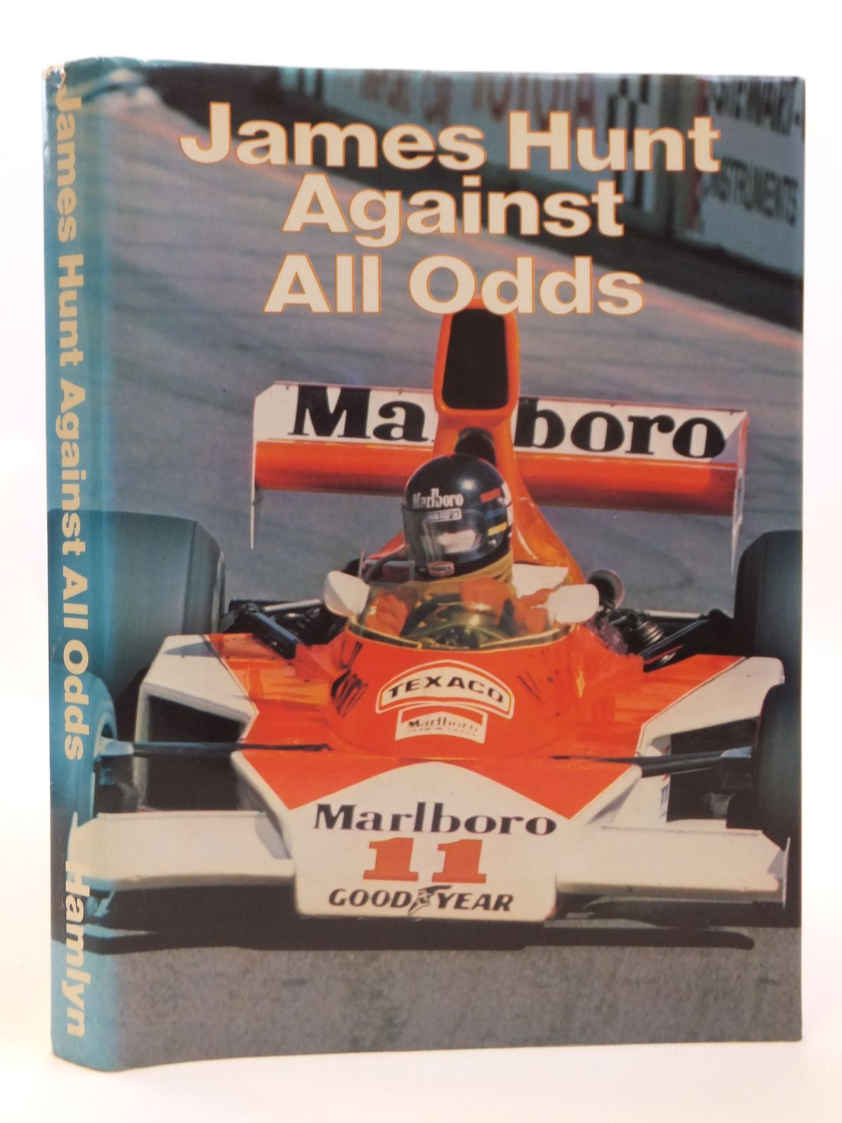 Photo of JAMES HUNT AGAINST ALL ODDS written by Hunt, James<br />Young, Eoin<br />Hodges, David published by Hamlyn (STOCK CODE: 1608320)  for sale by Stella & Rose's Books