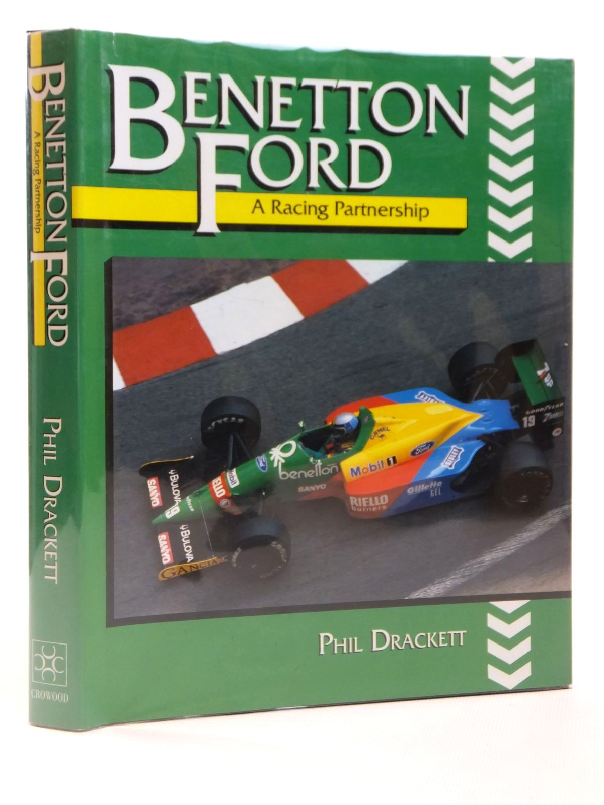 Photo of BENETTON FORD: A RACING PARTNERSHIP written by Drackett, Phil published by The Crowood Press (STOCK CODE: 1608332)  for sale by Stella & Rose's Books