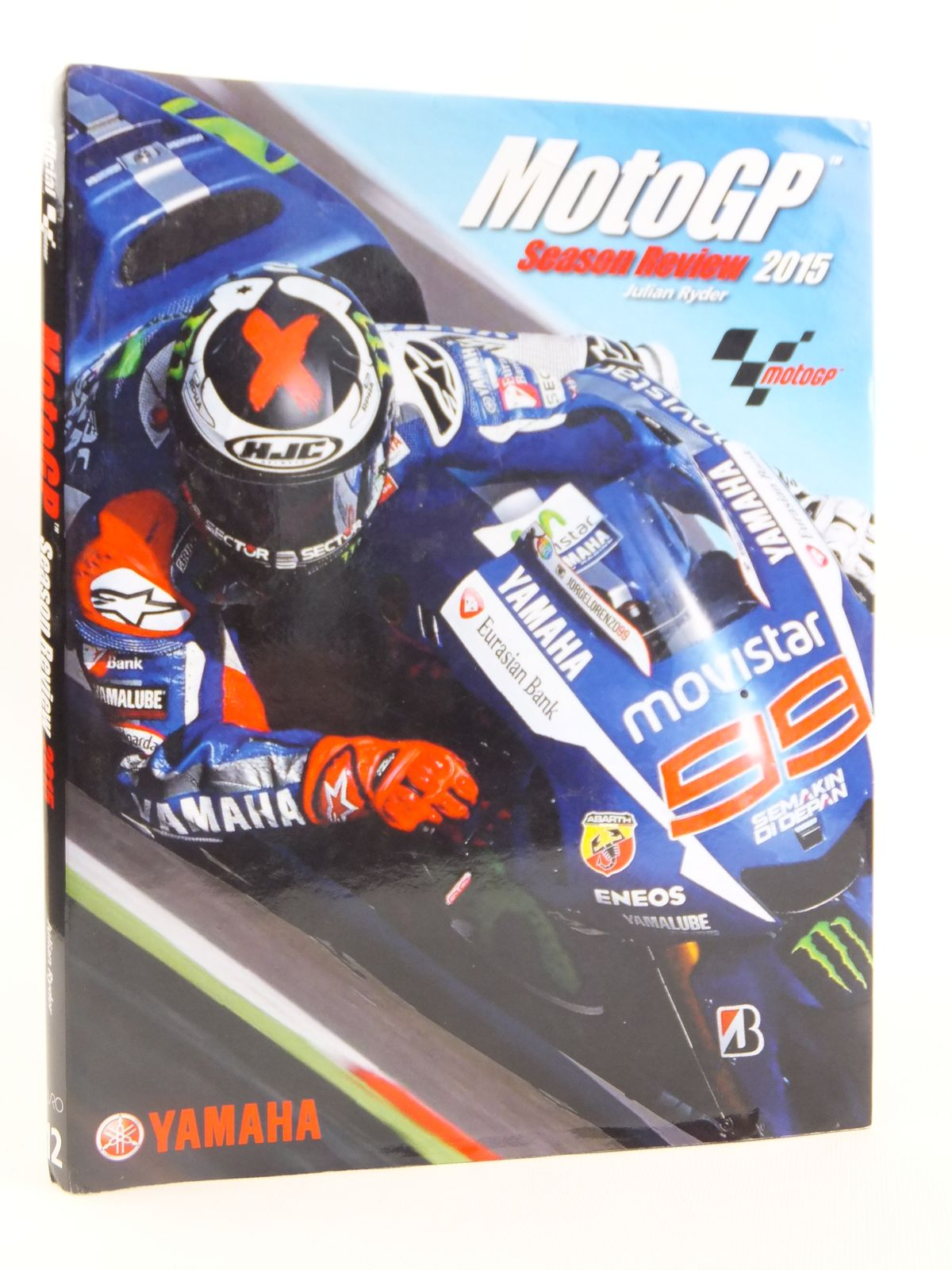 Photo of MOTOGP SEASON REVIEW 2015 written by Ryder, Julian published by Evro Publishing (STOCK CODE: 1608397)  for sale by Stella & Rose's Books