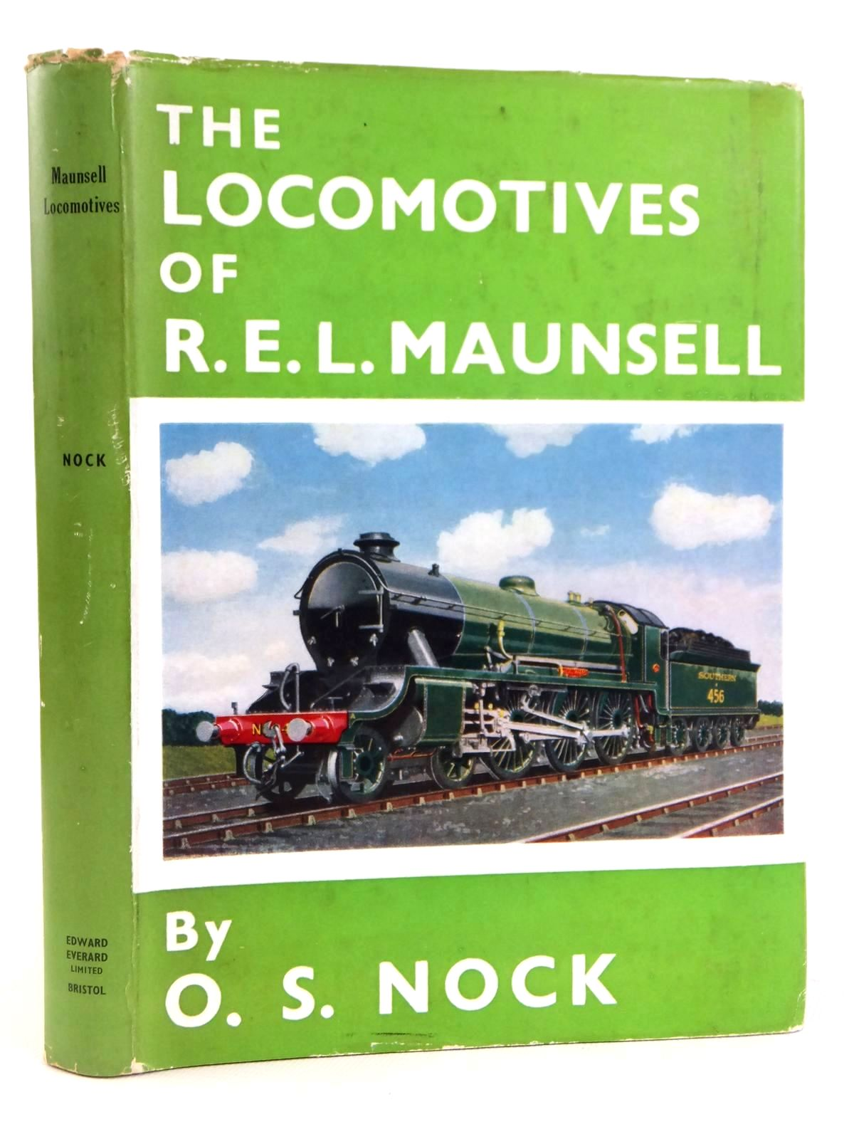 Photo of THE LOCOMOTIVES OF R.E.L. MAUNSELL 1911-1937 written by Nock, O.S. published by Edward Everard Ltd (STOCK CODE: 1608523)  for sale by Stella & Rose's Books