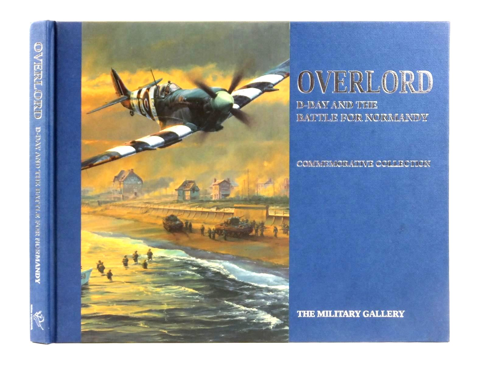 Photo of OVERLORD 6 JUNE 1944 D-DAY AND THE BATTLE FOR NORMANDY published by Griffon International (STOCK CODE: 1608551)  for sale by Stella & Rose's Books