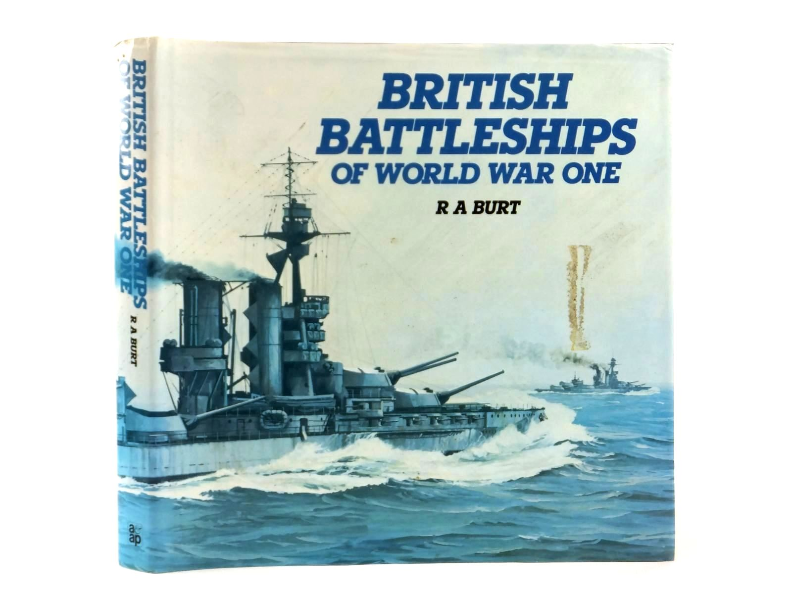 Photo of BRITISH BATTLESHIPS OF WORLD WAR ONE written by Burt, R.A. published by Arms & Armour Press (STOCK CODE: 1608559)  for sale by Stella & Rose's Books