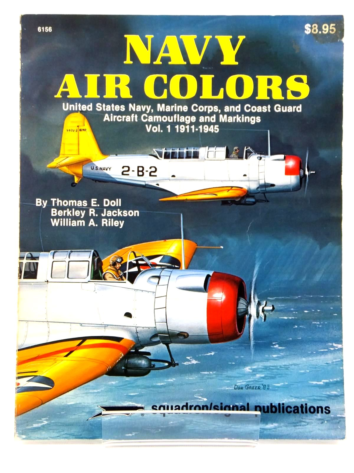 Photo of NAVY AIR COLORS VOL. 1 1911-1945 written by Doll, Thomas E.<br />Jackson, Berkley R.<br />Riley, William A. published by Squadron Signal Publications (STOCK CODE: 1608584)  for sale by Stella & Rose's Books