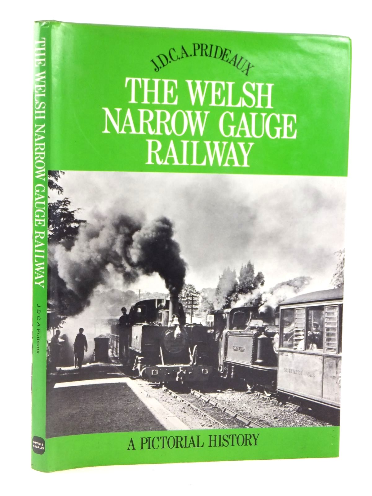 Photo of THE WELSH NARROW GAUGE RAILWAY written by Prideaux, J.D.C.A. published by David & Charles (STOCK CODE: 1608621)  for sale by Stella & Rose's Books