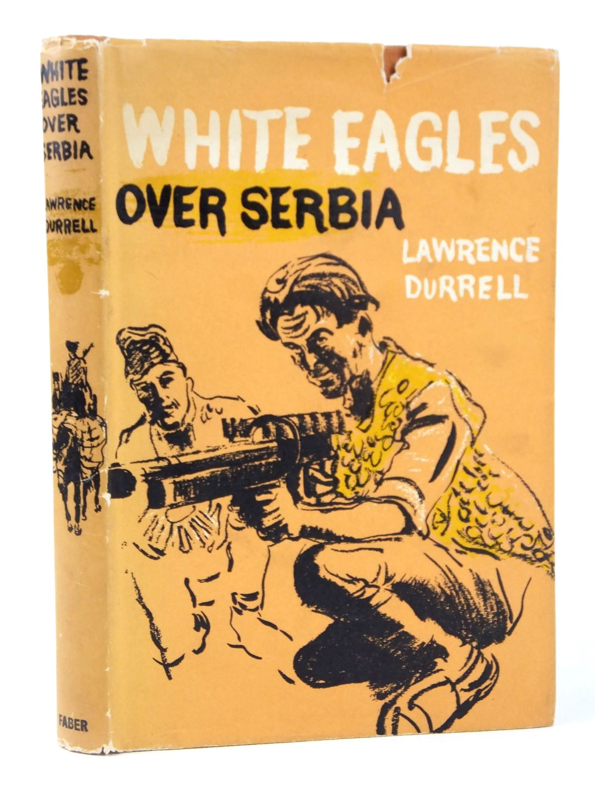 Photo of WHITE EAGLES OVER SERBIA written by Durrell, Lawrence published by Faber & Faber (STOCK CODE: 1608631)  for sale by Stella & Rose's Books
